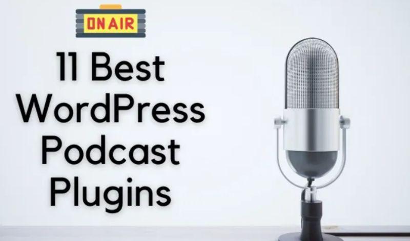 Los 11 mejores complementos de podcasts de WordPress