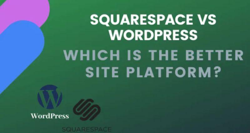 Squarespace Vs WordPress ¿Cuál es la mejor plataforma de sitios
