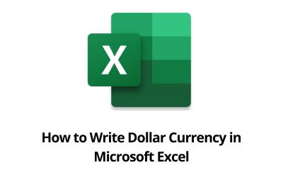 Cómo escribir moneda en dólares en Microsoft Excel