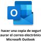 Cómo hacer una copia de seguridad y restaurar el correo electrónico en Microsoft Outlook
