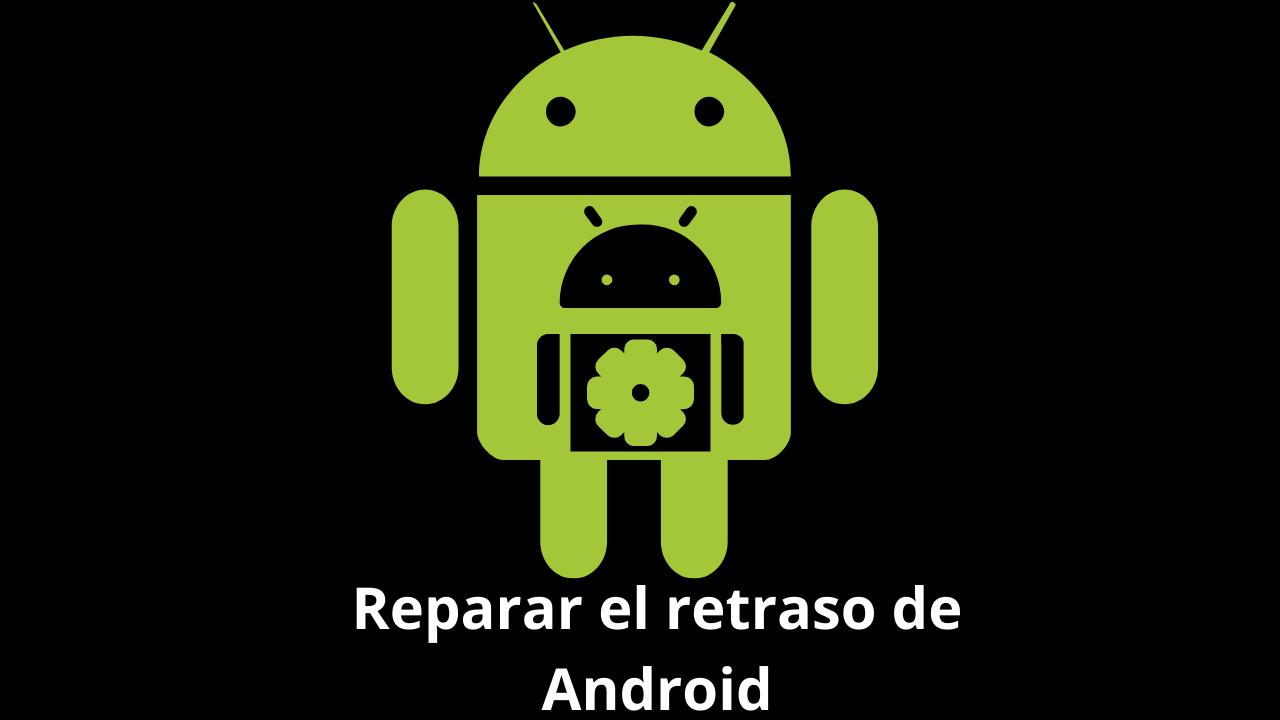 Consejos para jugar juegos en Android sin demora, de manera fácil
