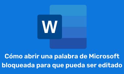 Cómo abrir una palabra de Microsoft bloqueada para que pueda ser editado