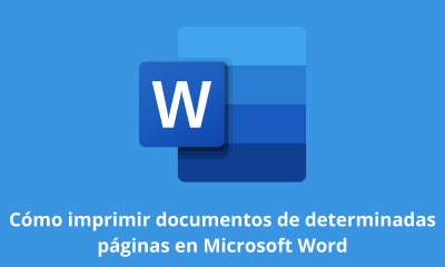 Cómo imprimir documentos de determinadas páginas en Microsoft Word