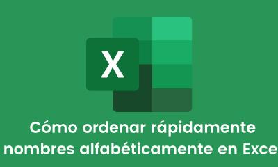 Cómo ordenar rápidamente nombres alfabéticamente en Excel