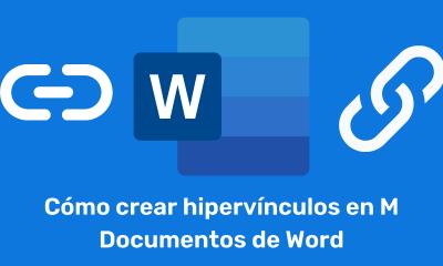 Cómo crear hipervínculos en los documentos de MS Word