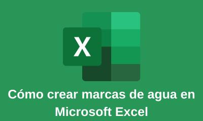 Cómo crear marcas de agua en Microsoft Excel