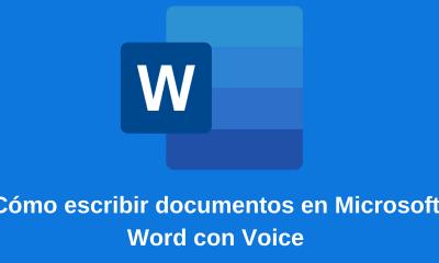Cómo escribir documentos en Microsoft Word con Voice